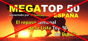 MEGATOP 50 España se despide!